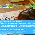 Mòdul 4: Acompanyament conscient. El moviment lliure i la documentació