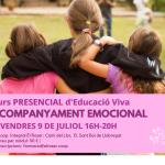 Cursos presencials del juliol: Acompanyament emocional i LLibertat, Respecte i Límits